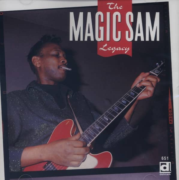 Magic Sam The Magic Sam Legacy