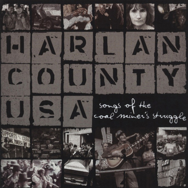 Va Harlan County USA - Songs Of The Coal Miner..