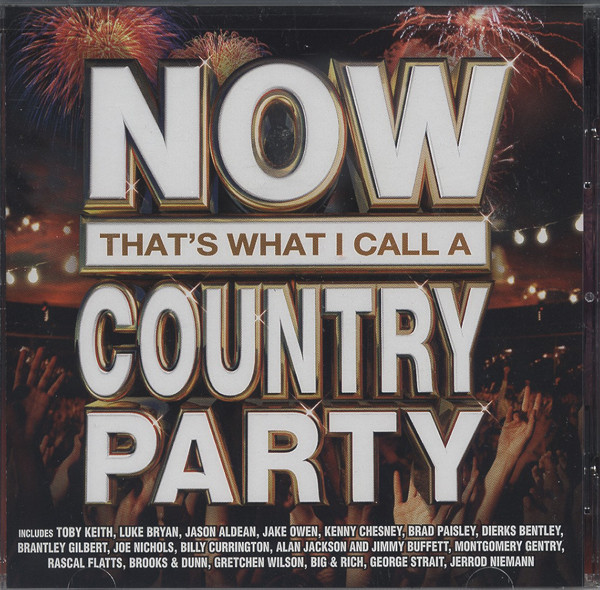 Now That's What I Call A Country Party (2013)