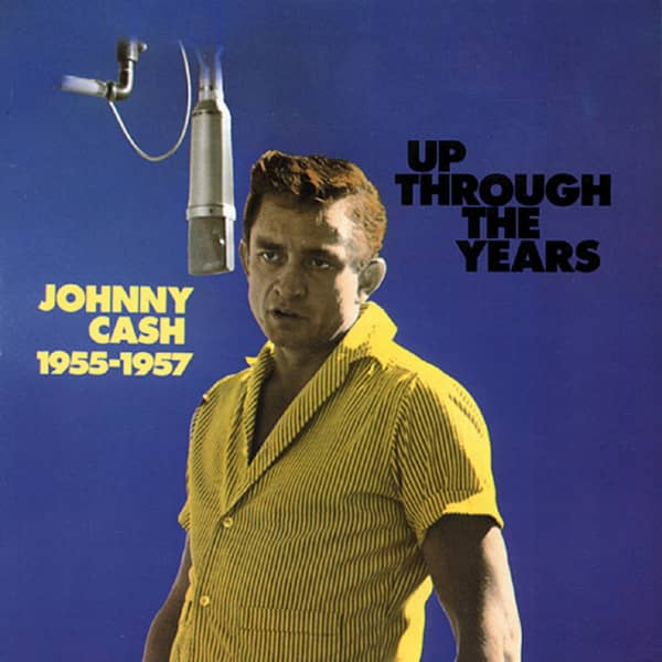 Cash, Johnny Up Through The Years, 1955-57