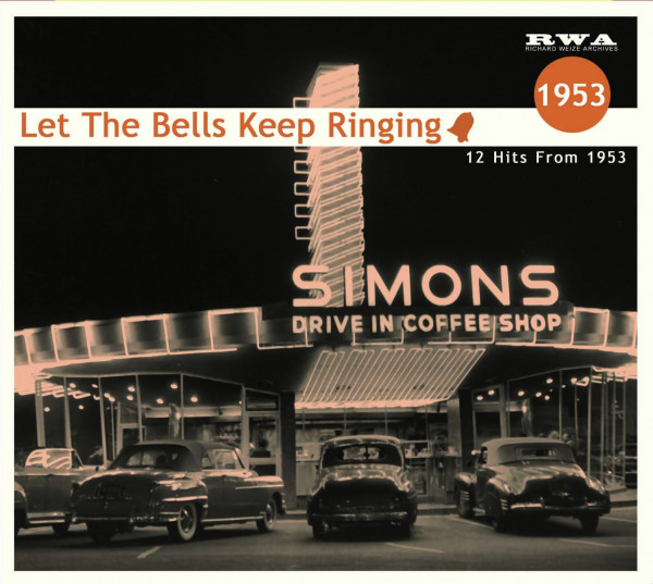Let The Bells Keep Ringing - 12 Hits From 1953 (CD)
