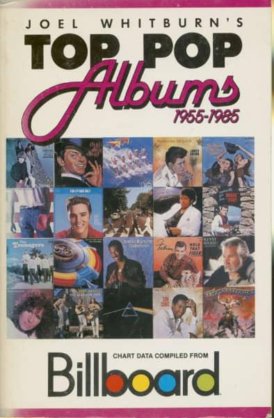 Joel Whitburn's Top Pop Albums 1955-1985: Compiled from Billboard's Pop Album Charts, 1955-1985