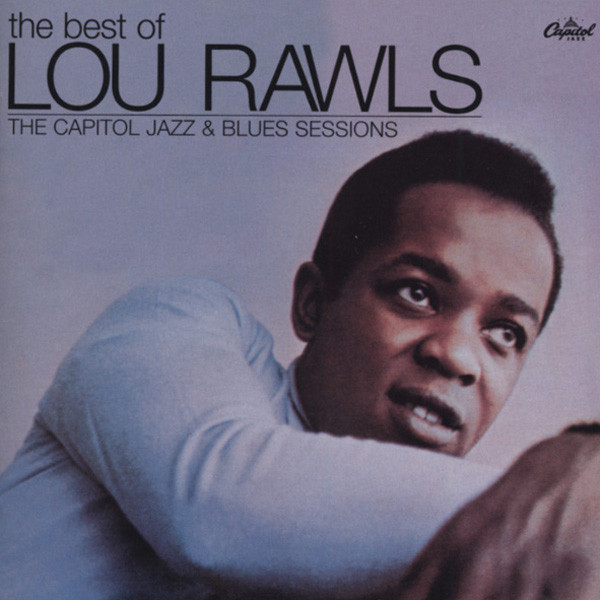 Rawls, Lou Capitol Jazz & Blues Sessions ...plus