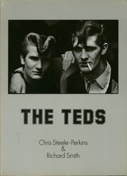 The Teds - The Teds - Chris Steele Perkins & Richard Smith (2nd)