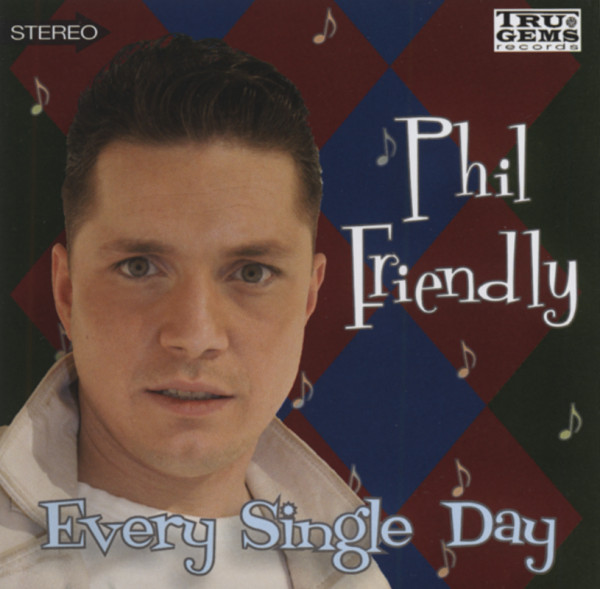Friendly, Phil Every Single Day