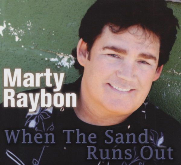 Raybon, Marty When The Sand Runs Out