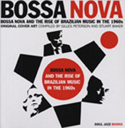 Bossa Nova - Cover Art - Gilles Peterson & Stuart Baker