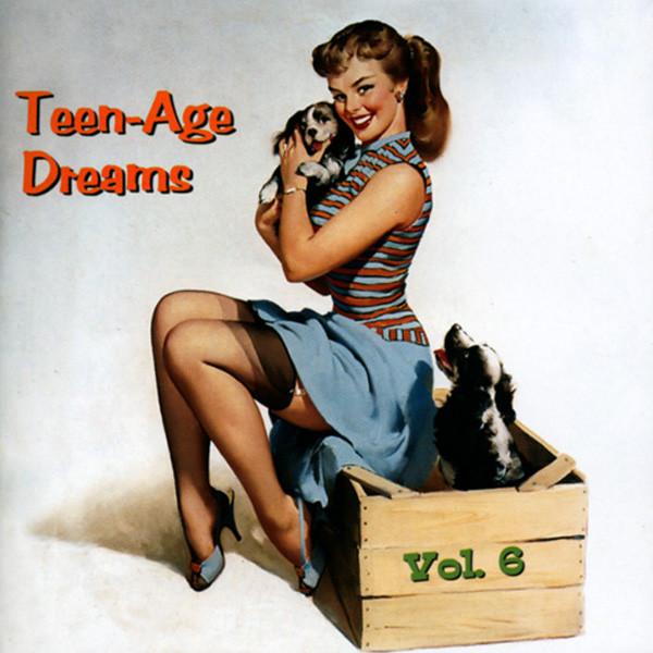 Va Vol.6, Teen-Age Dreams