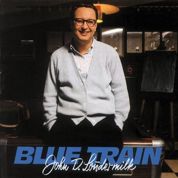 Loudermilk, John D. Blue Train