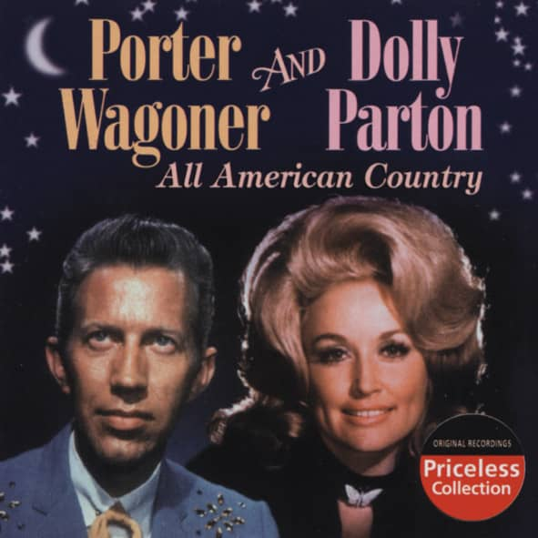 Wagoner, Porter & Dolly Parton All American Country