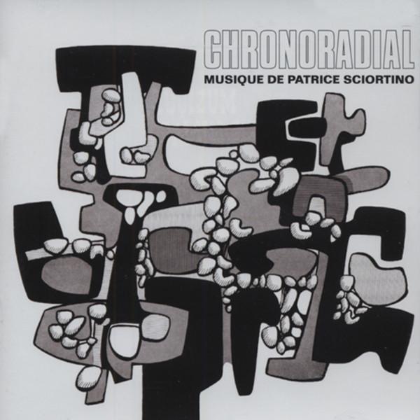 Sciortino, Patrice Chronoradial...plus