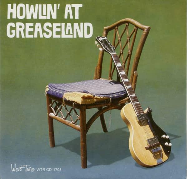 Howlin' At Greaseland (CD)