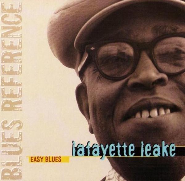 Leake, Lafayette Easy Blues
