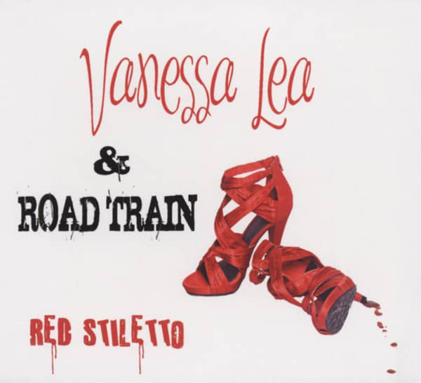 Lea, Vanessa & Road Train Red Stiletto (2010)