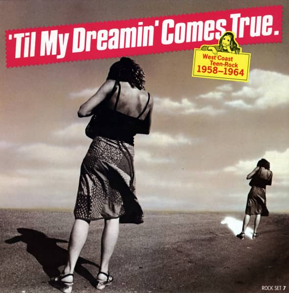 Til My Dreamin' Comes True - West Coast Teen Rock 1958-1964 (LP)