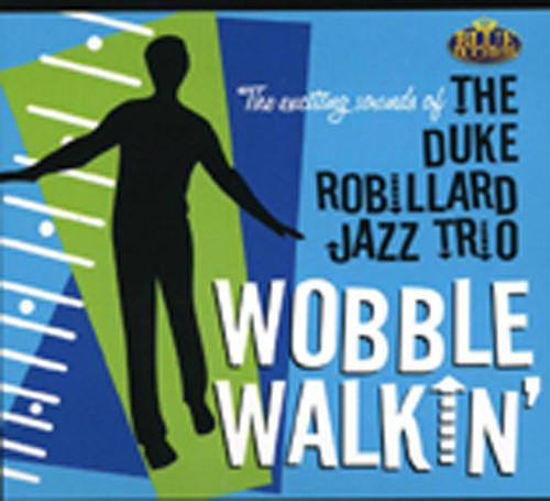 Robillard Jazz Trio, Duke Wobble Walkin'