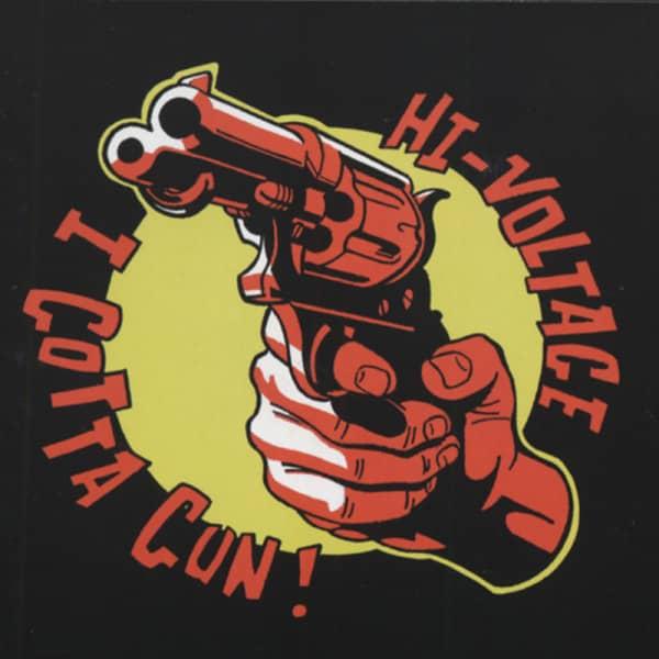 Hi-voltage I Gotta Gun