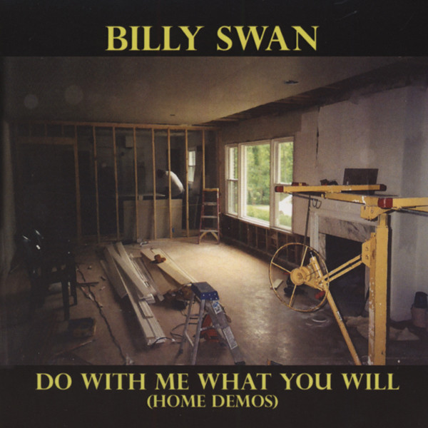 Swan, Billy Do With Me What You Will (Home Demos)