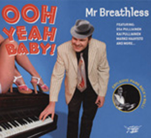 Mr.breathless Ooh Yeah Baby