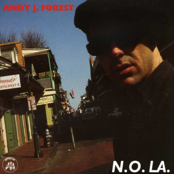 Forest, Andy J. N.O.LA.