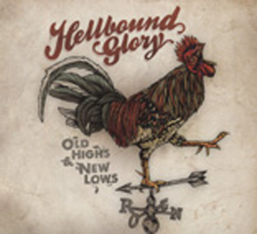Hellbound Glory Old Highs & New Lows