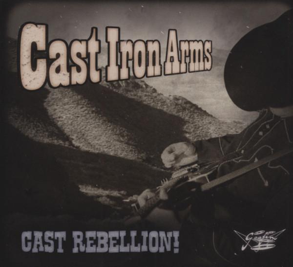 Cast Iron Arms Cast Rebellion!