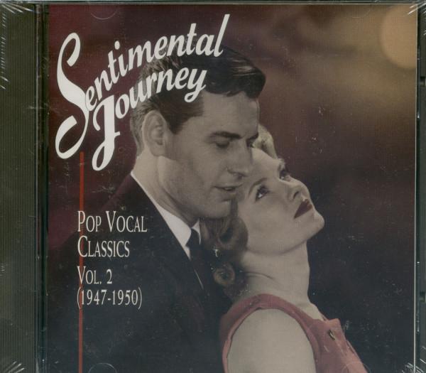 Sentimental Journey, Vol.2 - Pop Vocal Classics 1947-1950 (CD)