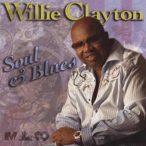 Clayton, Willie Soul & Blues