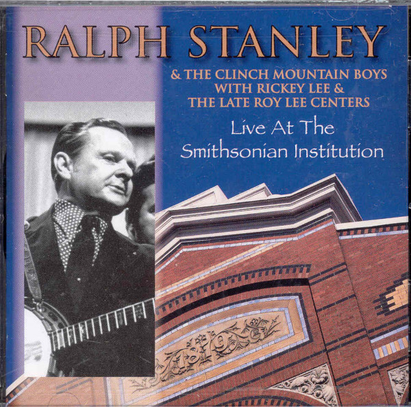 Stanley, Ralph Live At The Smithsonian