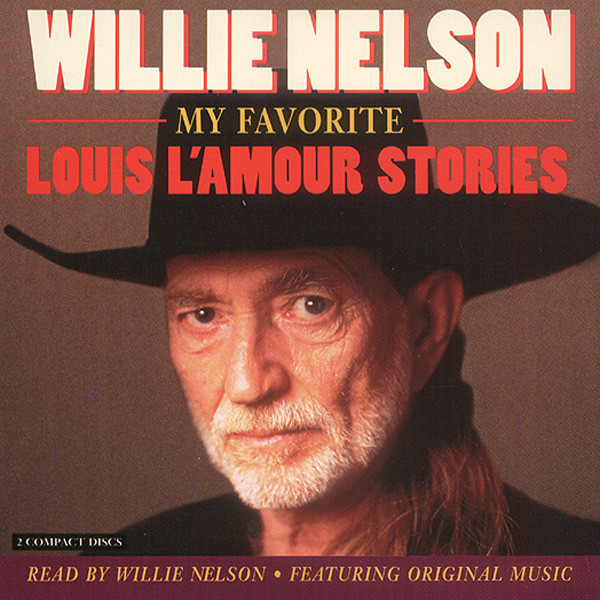Nelson, Willie My Favorite Louis L'Amour Stories (2-CD)