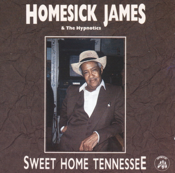 Homesick James Sweet Home Tennessee