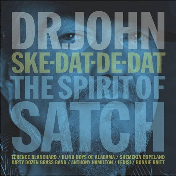 Ske-Dat-De-Dat: Spirit of Satch