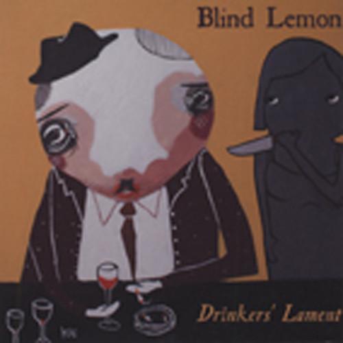 Blind Lemon Drinker's Lament