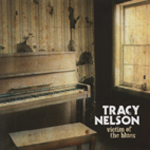 Nelson, Tracy Victim Of The Blues