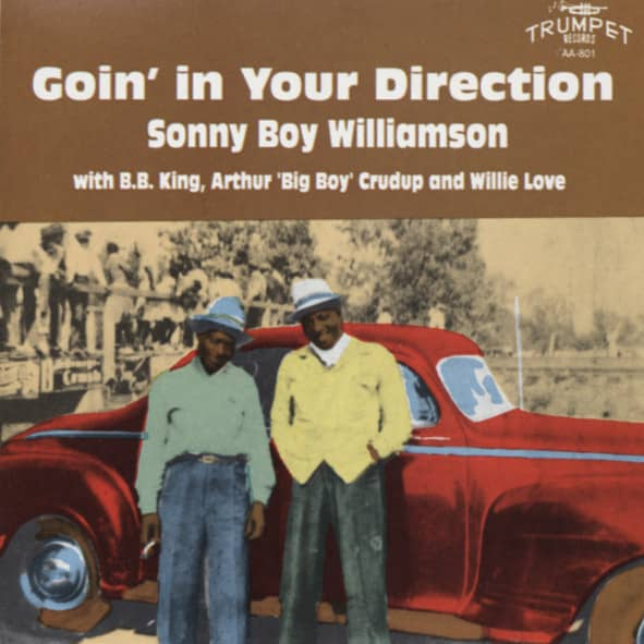 Williamson, Sonny Boy Goin' In Your Direction
