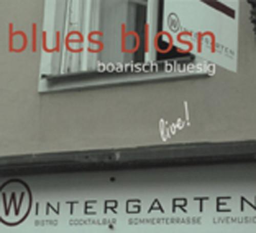 Blues Blosn Live! Im Wintergarten