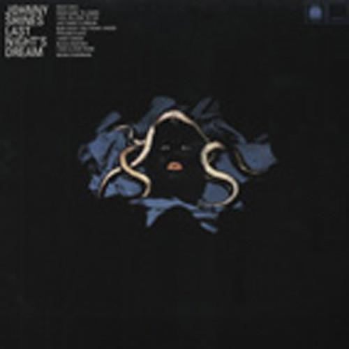 Shines, Johnny Last Night's Dream (180 g Vinyl)