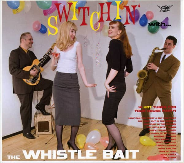 Whistle Bait Switchin' With The Whistle Bait