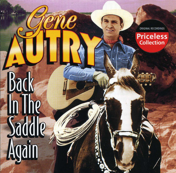 Autry, Gene Back In The Saddle Again