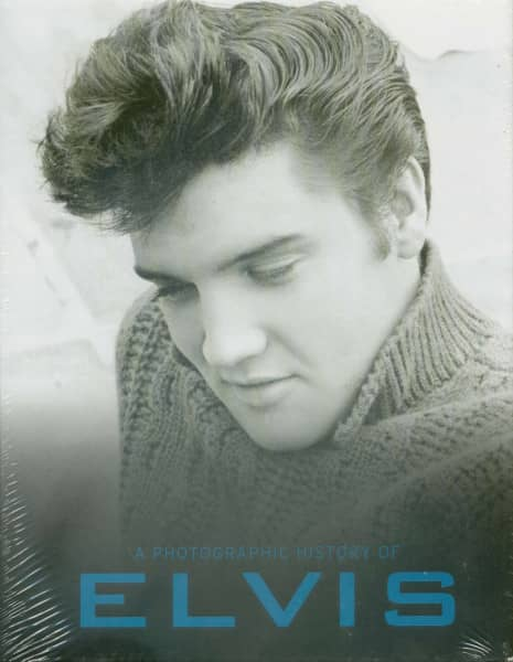 A Photographic History Of Elvis