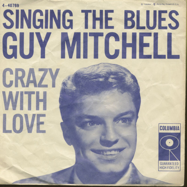 Singing The Blues - Crazy With Love (7inch, 45rpm, PS)