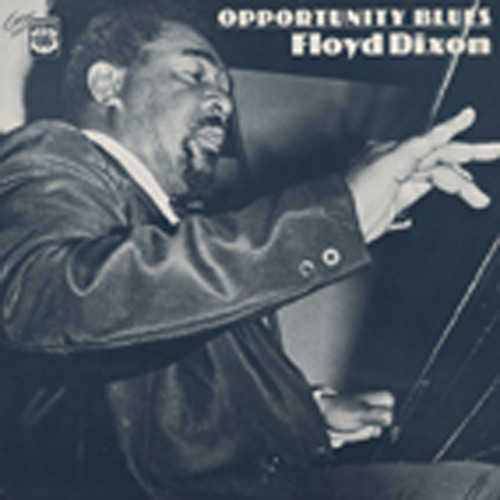 Dixon, Floyd Opportunity Blues (1948-61)