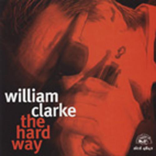 Clarke, William The Hard Way