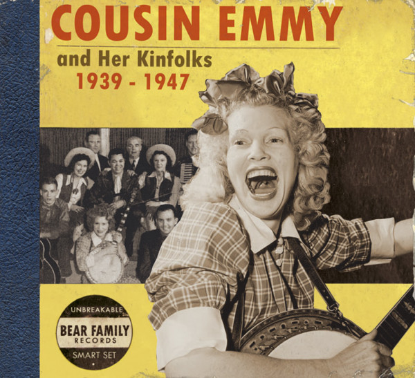 Cousin Emmy And Her Kinfolks 1939-1947