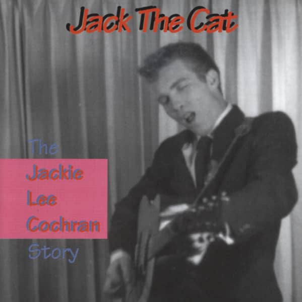 Cochran, Jackie Lee Jack The Cat Story - The 50's Recordings