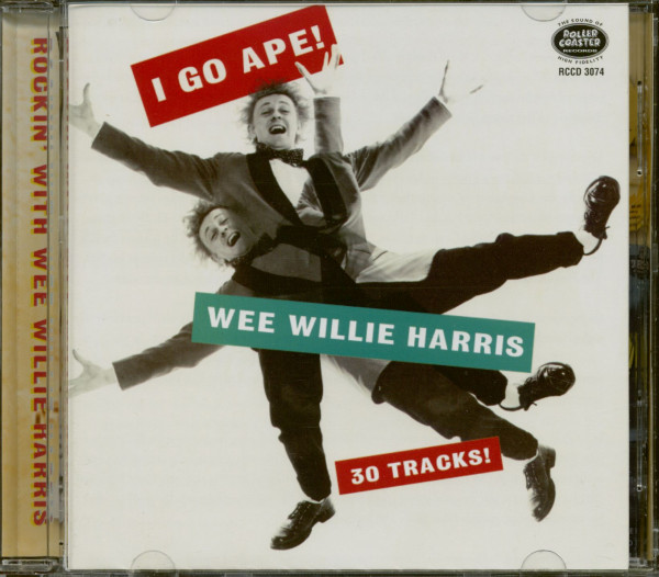 I Go Ape! - Rockin' With Wee Willie Harris (CD)