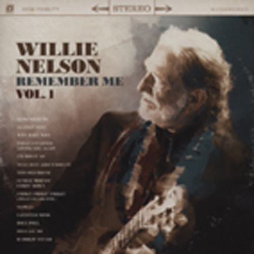 Nelson, Willie Remember Me (2011)