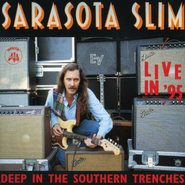 Sarasota Slim Deep In The Southern Trenches