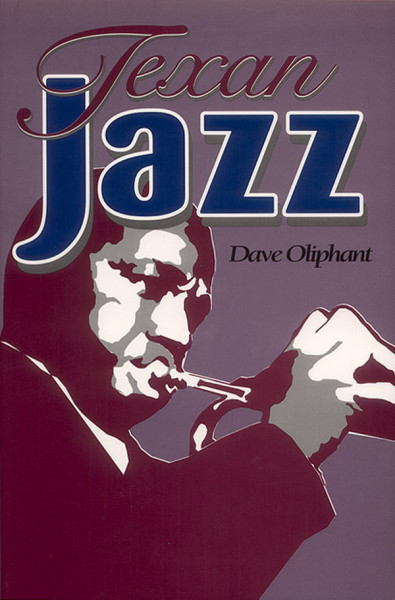 Oliphant, Dave - Texan Jazz