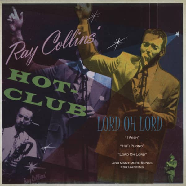 Collins' Hot Club, Ray Lord Oh Lord